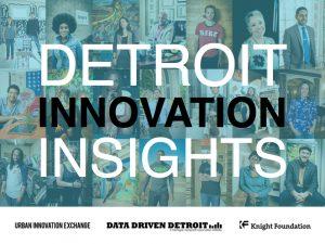 Detroit Innovation Insights