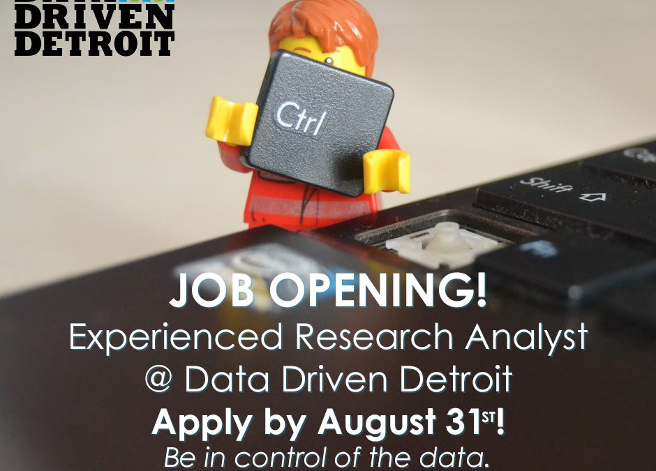 Apply Now:  Research Analyst @ Data Driven Detroit!