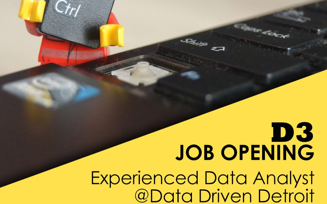 Apply Now: Data Analyst @ Data Driven Detroit!